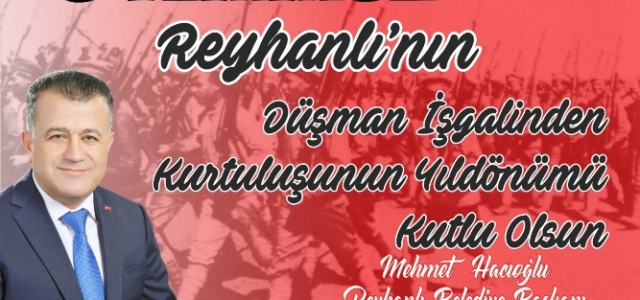 Başkan Hacıoğlu Reyhanlının Kurtuluşunu Kutladı