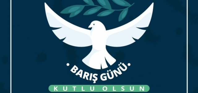 Başkan Savaş'tan Dünya Barış Günü Mesajı