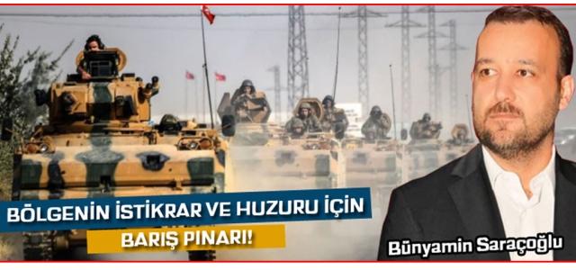 Bölgenin İstikrar ve Huzuru için Barış Pınarı!