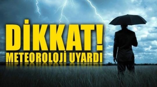 Meteorolojik Uyarı Yapıldı