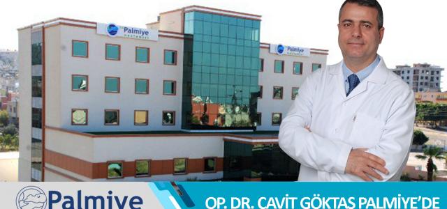 Op. Dr. Cavit Göktaş Palmiye'de!