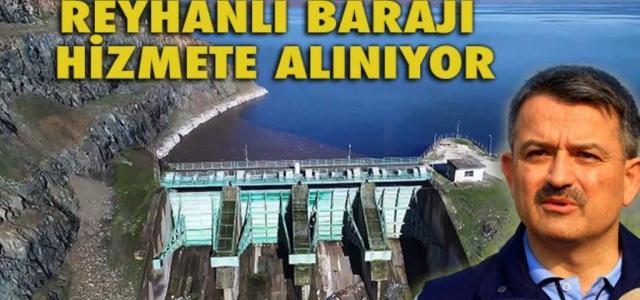 Reyhanlı Barajı Hizmete Alınıyor