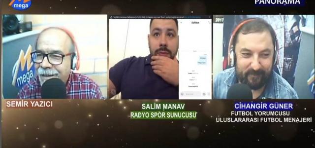 Süper Lig'in Geleceği Radyo Mega'da Konuşuldu