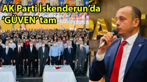 AK Parti İskenderun'da Başkana 'Güven' tam!