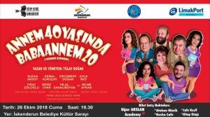'Annem 40 Yaşında Babannem 20' Tiyatro Oyunun Galası İskenderun'da