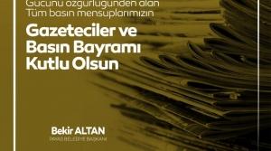 Başkan Altan'ın 'Temmuz Gazeteciler ve Basın Bayramı' Mesajı