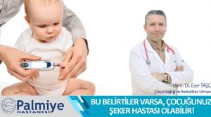 'Dikkat, Çocuğunuz Şeker Hastası Olabilir!'