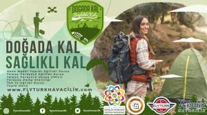 'Doğada Kal Sağlıklı Kal'