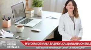 Pandemi'de Masa Başında Çalışanlara Öneriler