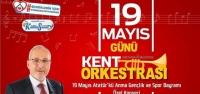 '19 Mayıs'ta Gezici Orkestra Mini Konser Verecek'