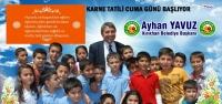 Başkan Yavuz'un Karne Tatili Mesajı
