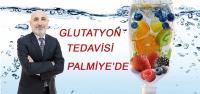 'Glutatyon Tedavisi' Palmiye'de