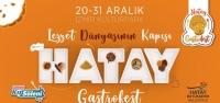 Hatay Gastrofest İle İzmir'e Damga Vuracak