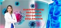 Kansere Karşı Bağışıklığınızı Güçlendirin