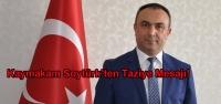 Kaymakam Soytürk'ten Taziye Mesajı!