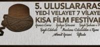 'Kısa Film Festivaline Tüm Halkımız Davetlidir'