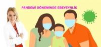 Pandemi Döneminde Ebeveynlik