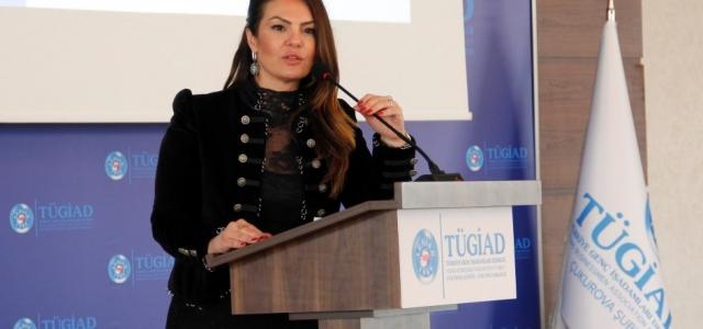 TÜGİAD Çukurova'da Akyürek Balta Güven Tazeledi